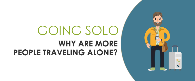 Why More People are Choosing to Travel Alone