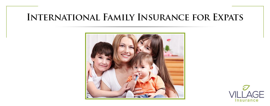 International Family Insurance for Expats