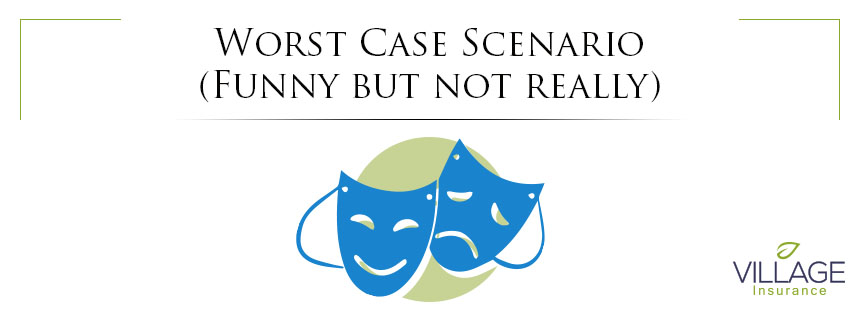 Worst Case Scenario (Funny but not really)