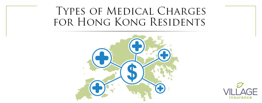 Types of Medical Charges for Hong Kong Residents