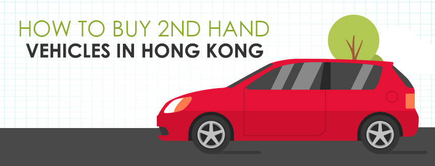 Expat Guide: Buying a Used Vehicle in Hong Kong