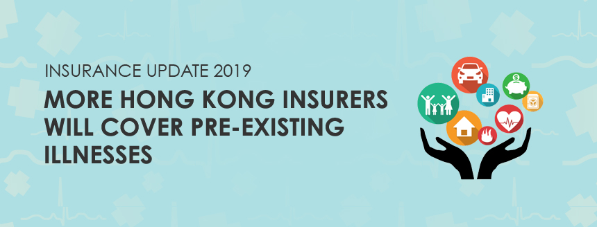 More Hong Kong insurers will cover pre-existing illnesses