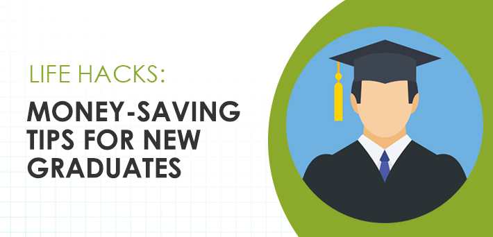 Money-saving tips for new graduates