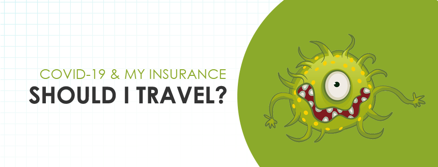 What If I've Booked My Flight? Covid-19 & Travel Insurance